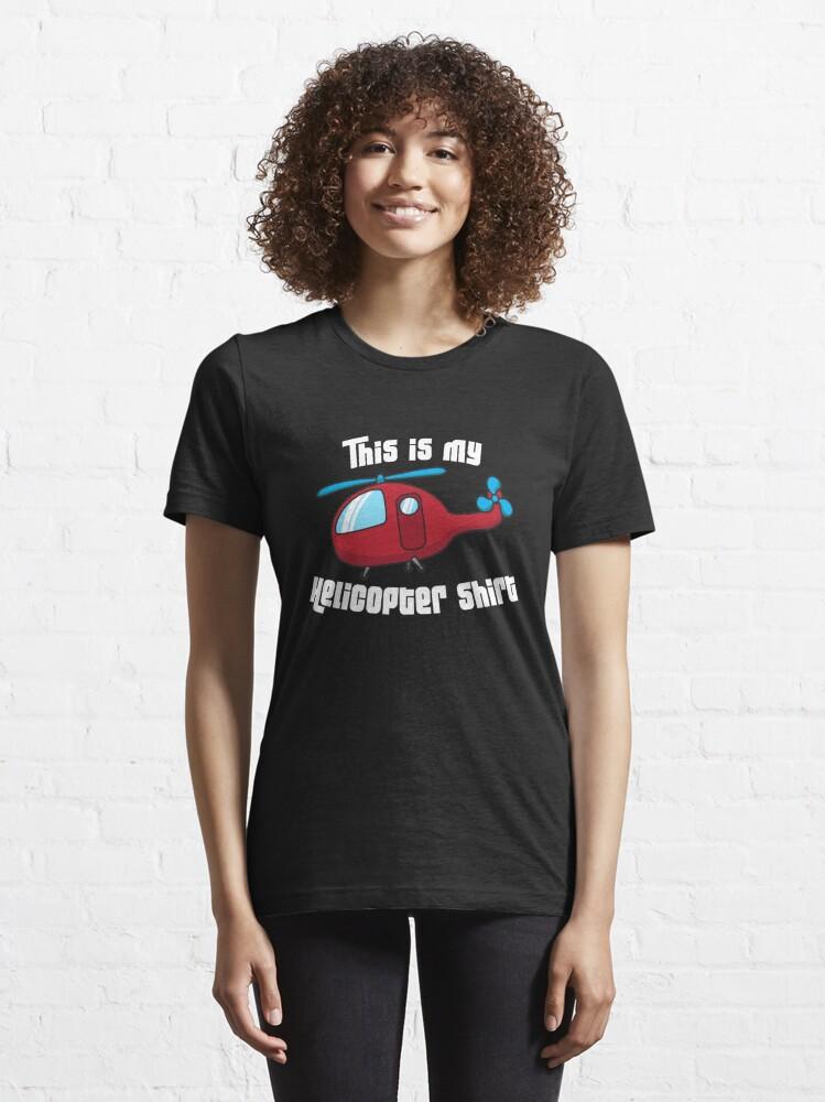 Alternative Ansicht von Dieses ist mein Hubschrauber-Shirt - lustiges Luftfahrt-Zitat-Geschenk Essential T-Shirt