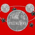 Thank the Phoenicians Space Monochrome - Florida Theme Park Attraction Quote by TimorousEclectc