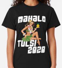 Mahalo Tulsi Gabbard in 2020 Classic T-Shirt