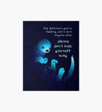 """Please don't hide yourself away"" Kind Otter Art Board Print"