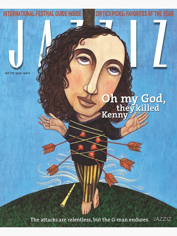 """JAZZIZ """"They Killed Kenny""""  by JAZZIZ"""