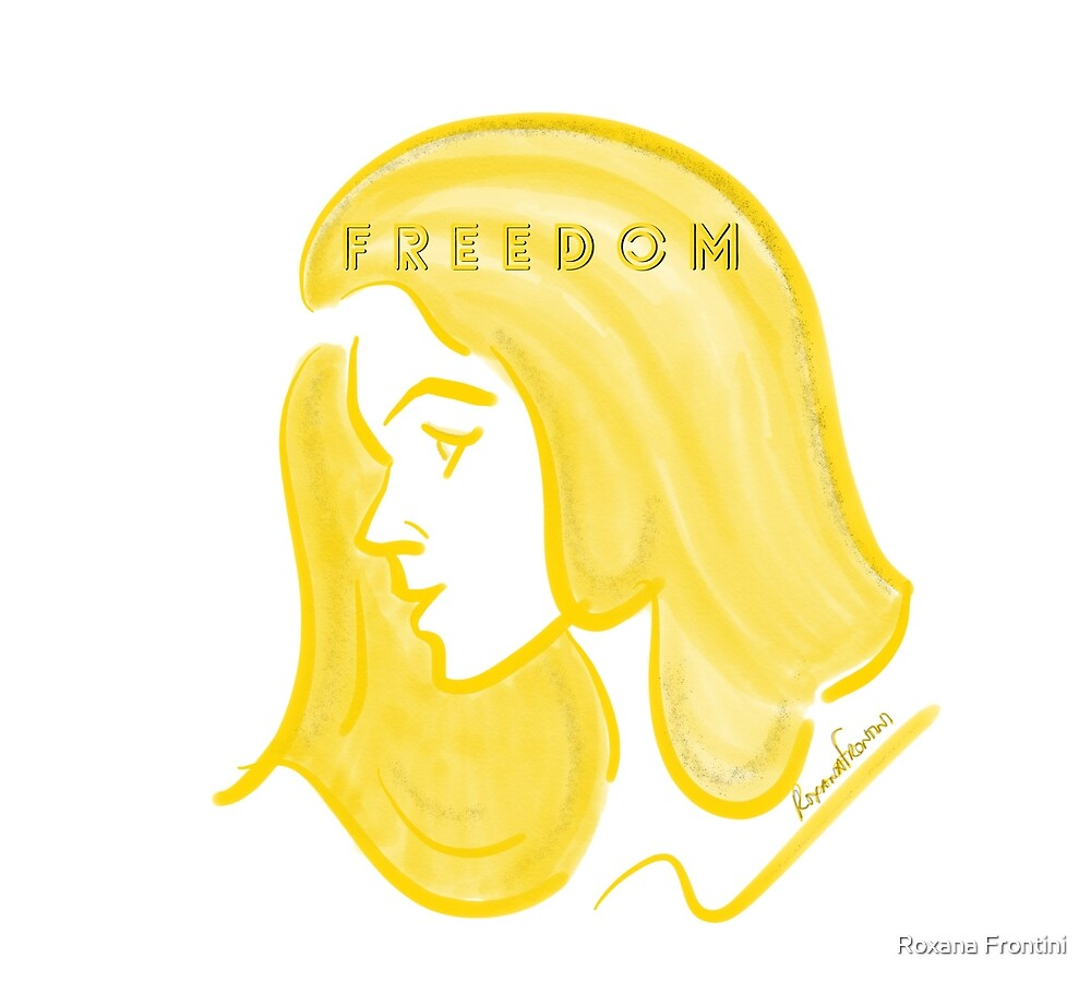 I THINK FREEDOM by Roxana Frontini