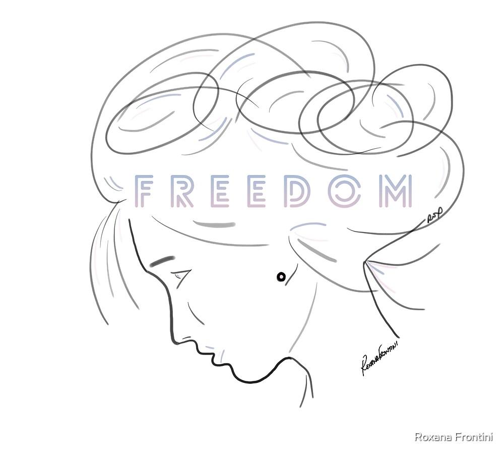 I AM FREEDOM  by Roxana Frontini