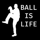 Ball Is Life - Baseball Youth Kids Funny Sports T Shirt Gift  von greatshirts