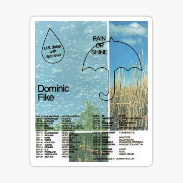 Rain or Shine World Tour - Dominic Fike Sticker