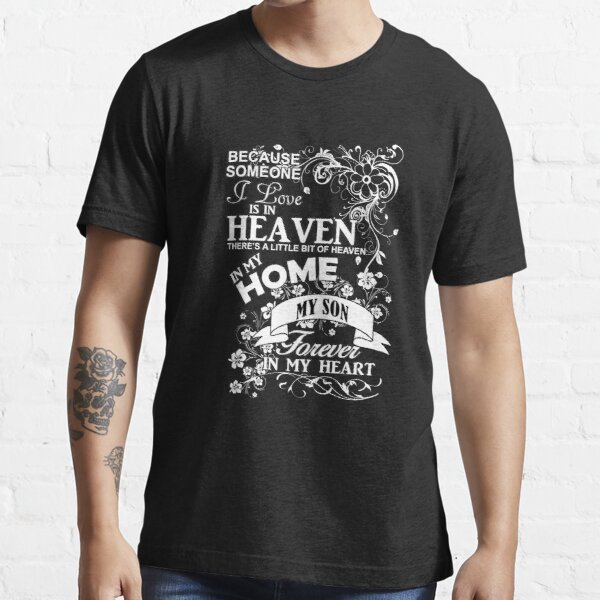 Son In Heaven Forever In My Heart Essential T-Shirt