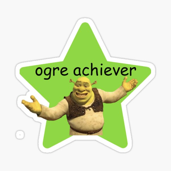 ogre achiever Sticker