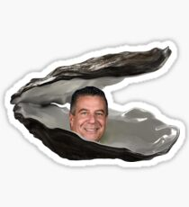 Life is an oyster and bruce is the pearl  Sticker