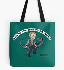 """""""You're the Beta to MY Alpha"""" Jurassic World Owen Grady and Blue Tote Bag"""