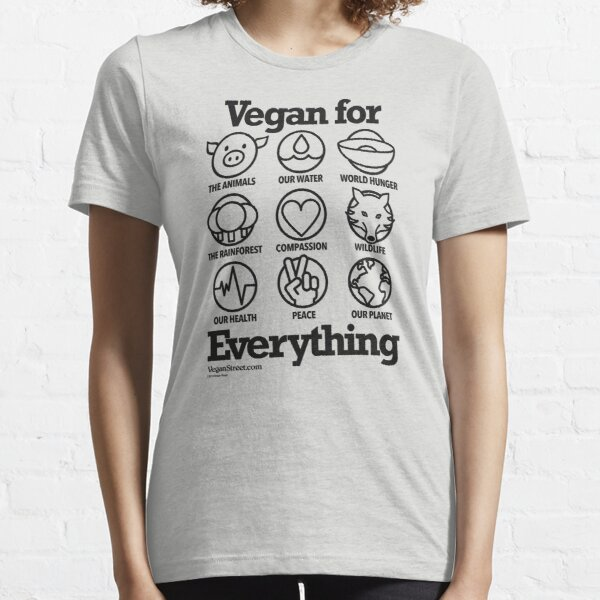 Vegan for Everything (black print) Essential T-Shirt