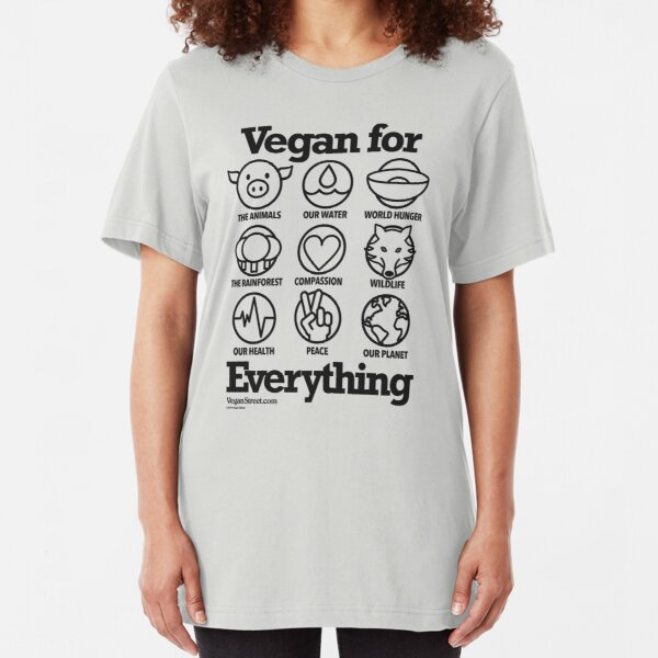 Vegan for Everything (black print) Slim Fit T-Shirt