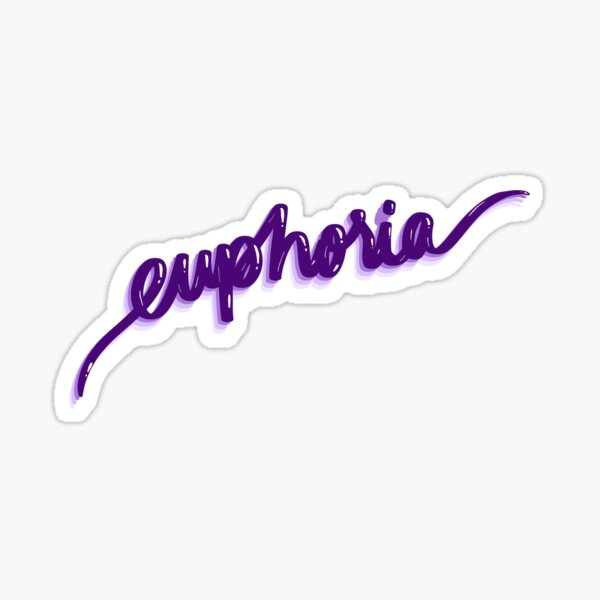 euphoria Sticker