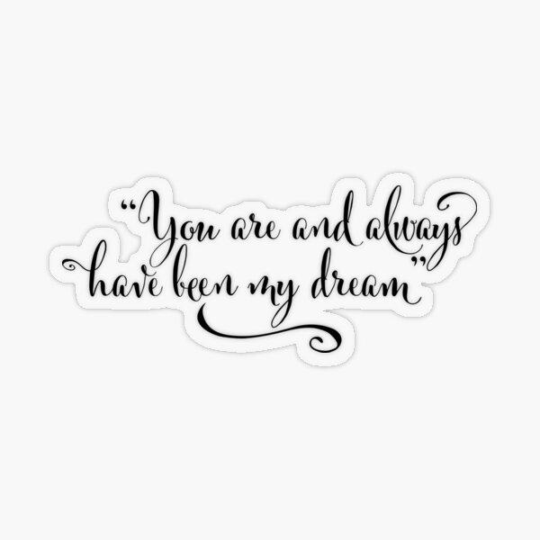 My Dream - The Notebook Transparent Sticker