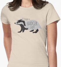 Crazy Badger Lady T-Shirt