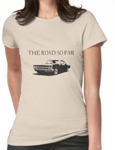The road so far Womens Fitted T-Shirt