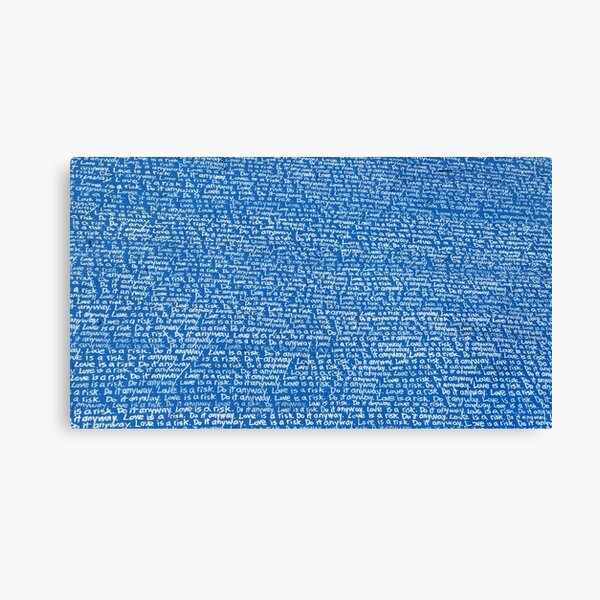 """""""Love is a risk. Do it anyway"""" - Wynwood Mural by Renda Writer (Blue) Canvas Print"""