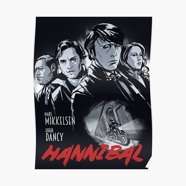 Hannibal - Come And Get It Poster