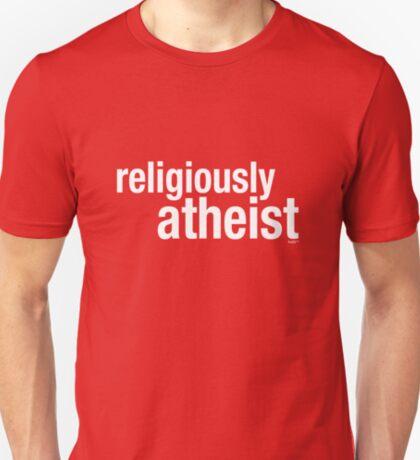 religiously atheist T-Shirt