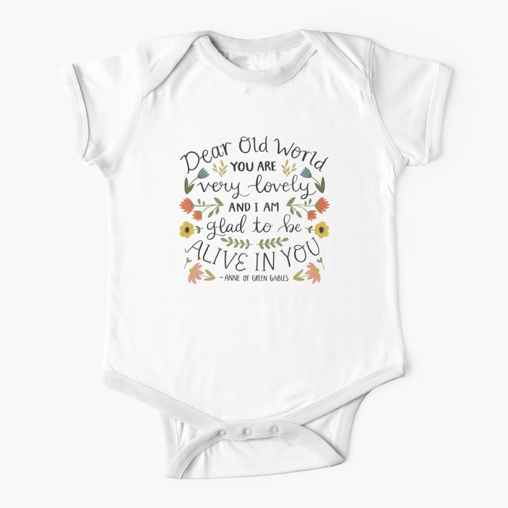 """Anne of Green Gables """"Dear Old World"""" Quote Baby One-Piece"""