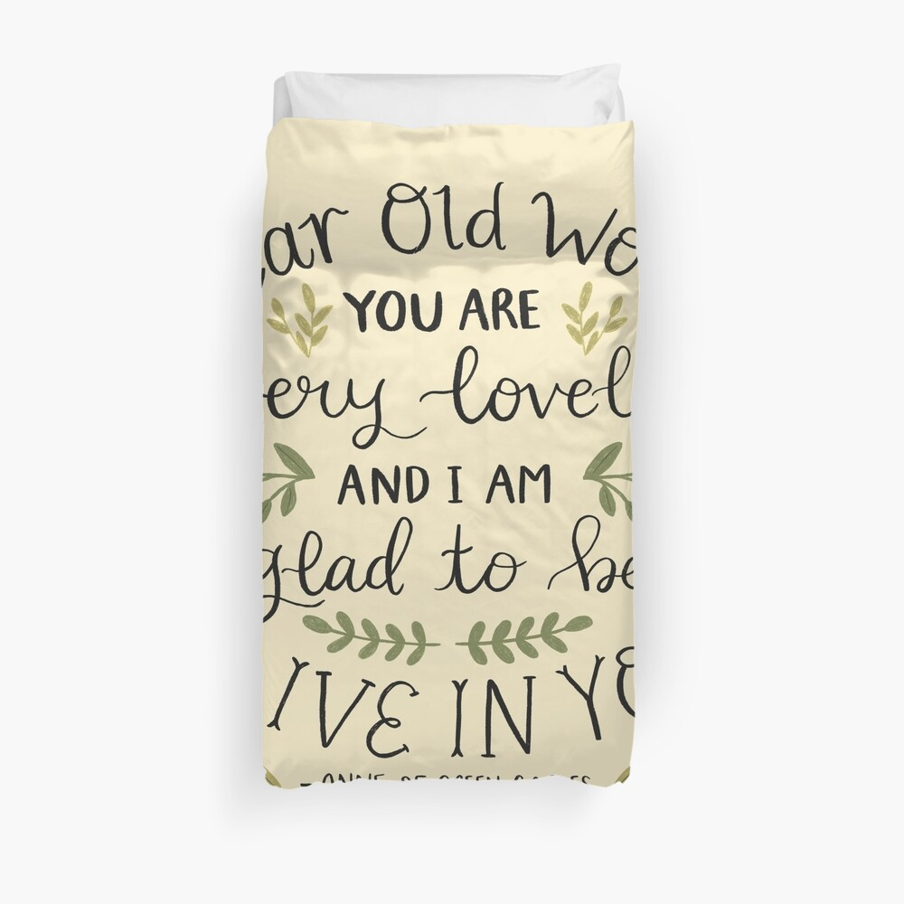 """Anne of Green Gables """"Dear Old World"""" Quote Duvet Cover"""