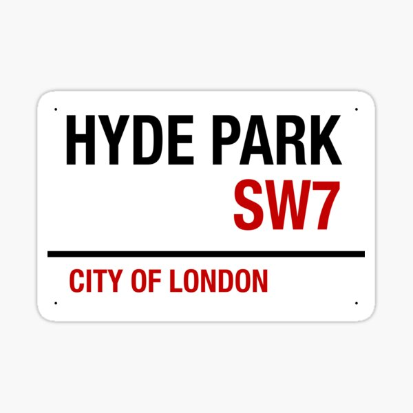 HYDE PARK SIGNAGE Sticker
