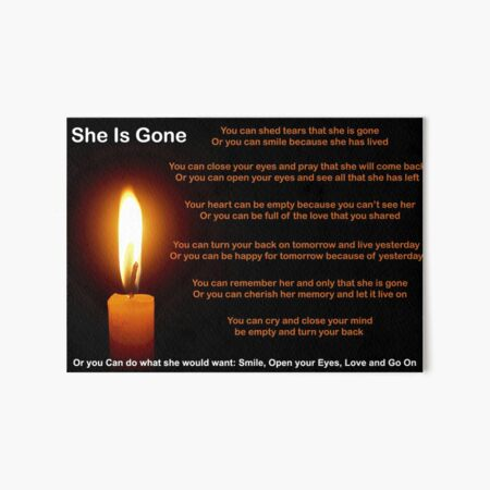 She is Gone - Funeral Poem for Her Art Board Print