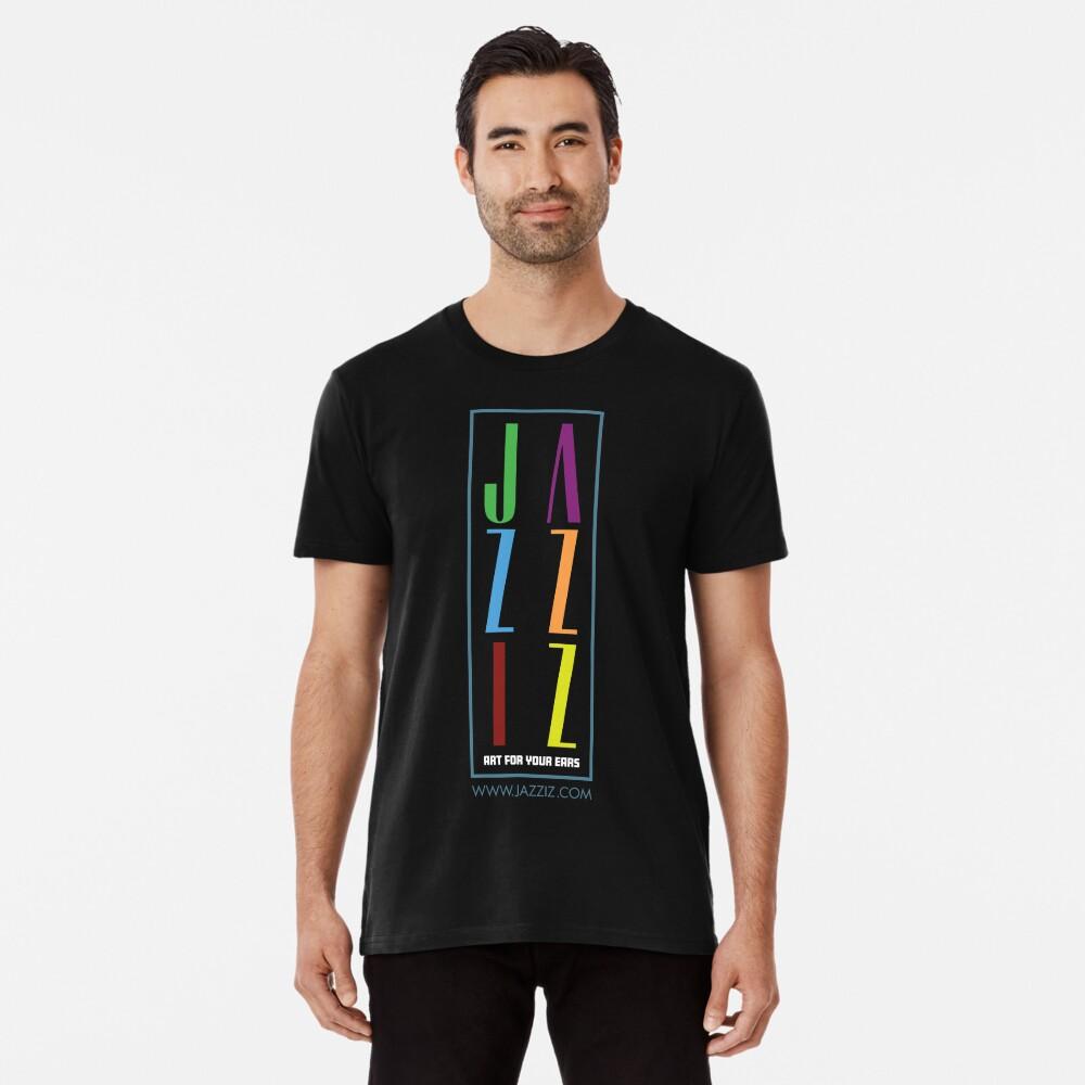 """JAZZIZ """"Stacked"""" Premium T-Shirt"""