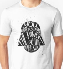 you under estimate the power typography  Unisex T-Shirt