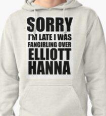 Sorry I'm Late... Elliott Hanna T-Shirt