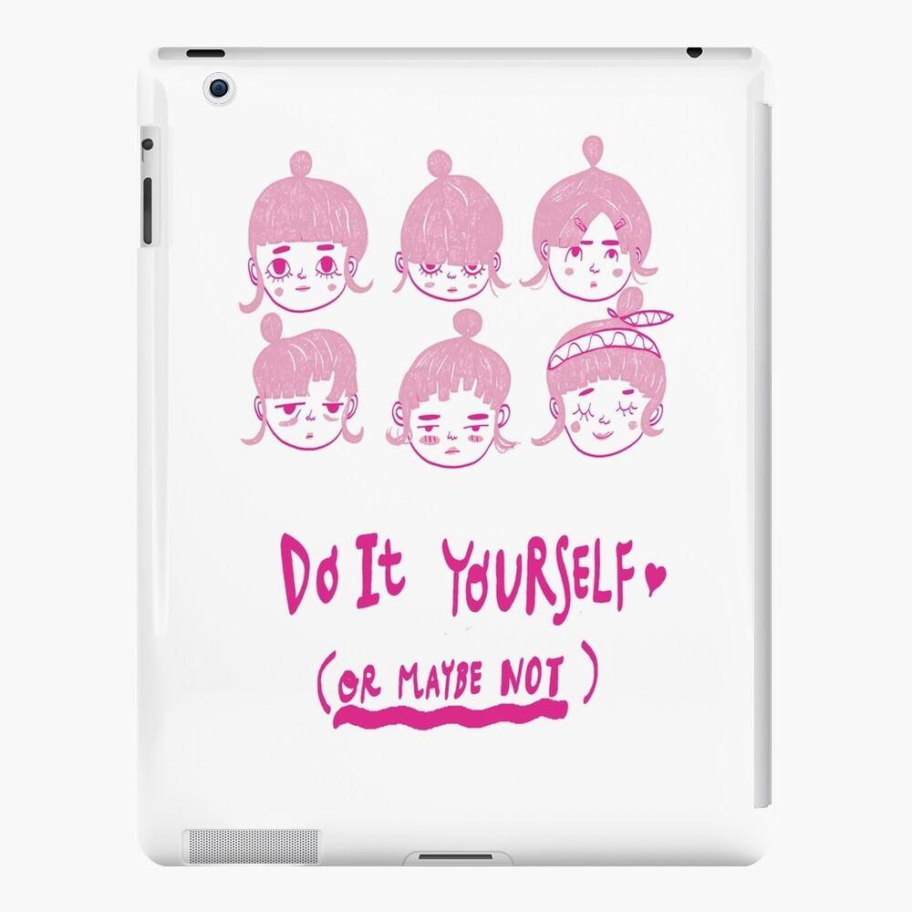 Do It Yourself  iPad Case & Skin