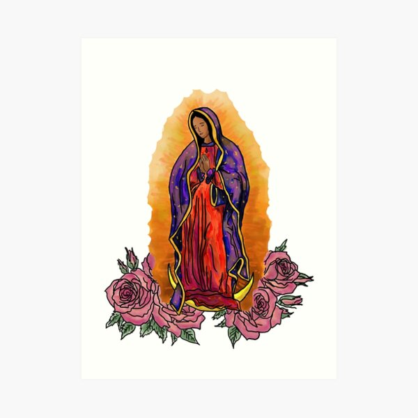 Lady of Guadalupe  Art Print