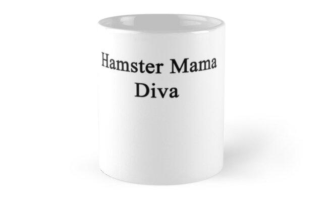 Hamster Mama Diva  by supernova23