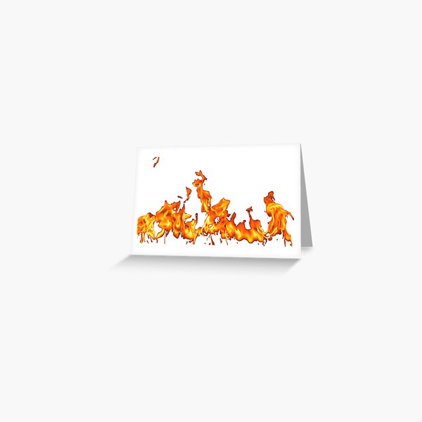 #Flame, #Forks of flame, #Spurts of flame, #fire, light, flames Greeting Card
