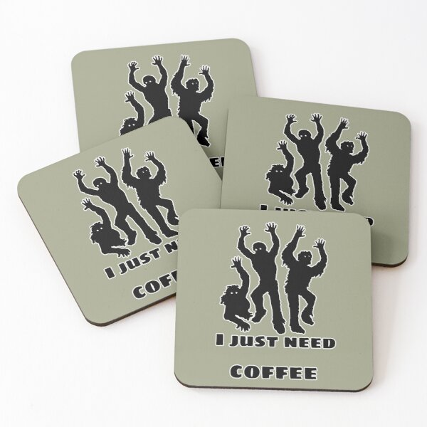 I just need coffee Coasters (Set of 4)