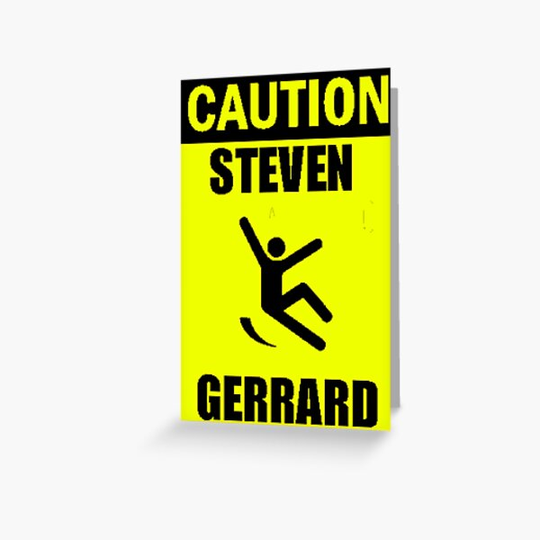 Caution: Steven Gerrard Greeting Card