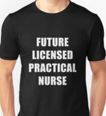 Future Licensed Practical Nurse Dream Job Slim Fit T-Shirt