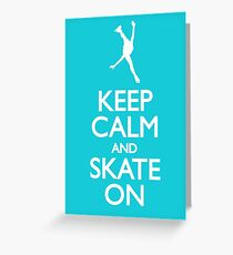 Keep calm skate on Greeting Card