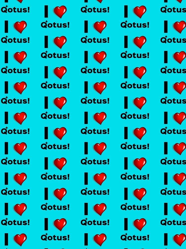 I Heart Qotus by GreatAwokening