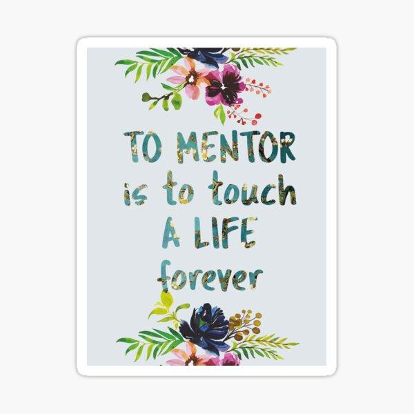 Mentor Quote Mentor Farewell gift Leaving Gift Idea Appreciation  Sticker