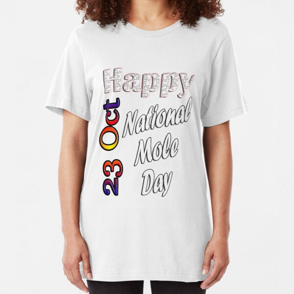 Oct 23rd, National Mole Day,Custom gift design Slim Fit T-Shirt