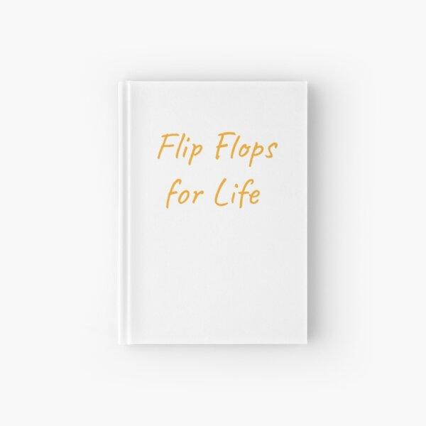 Flip Flops for Life Hardcover Journal