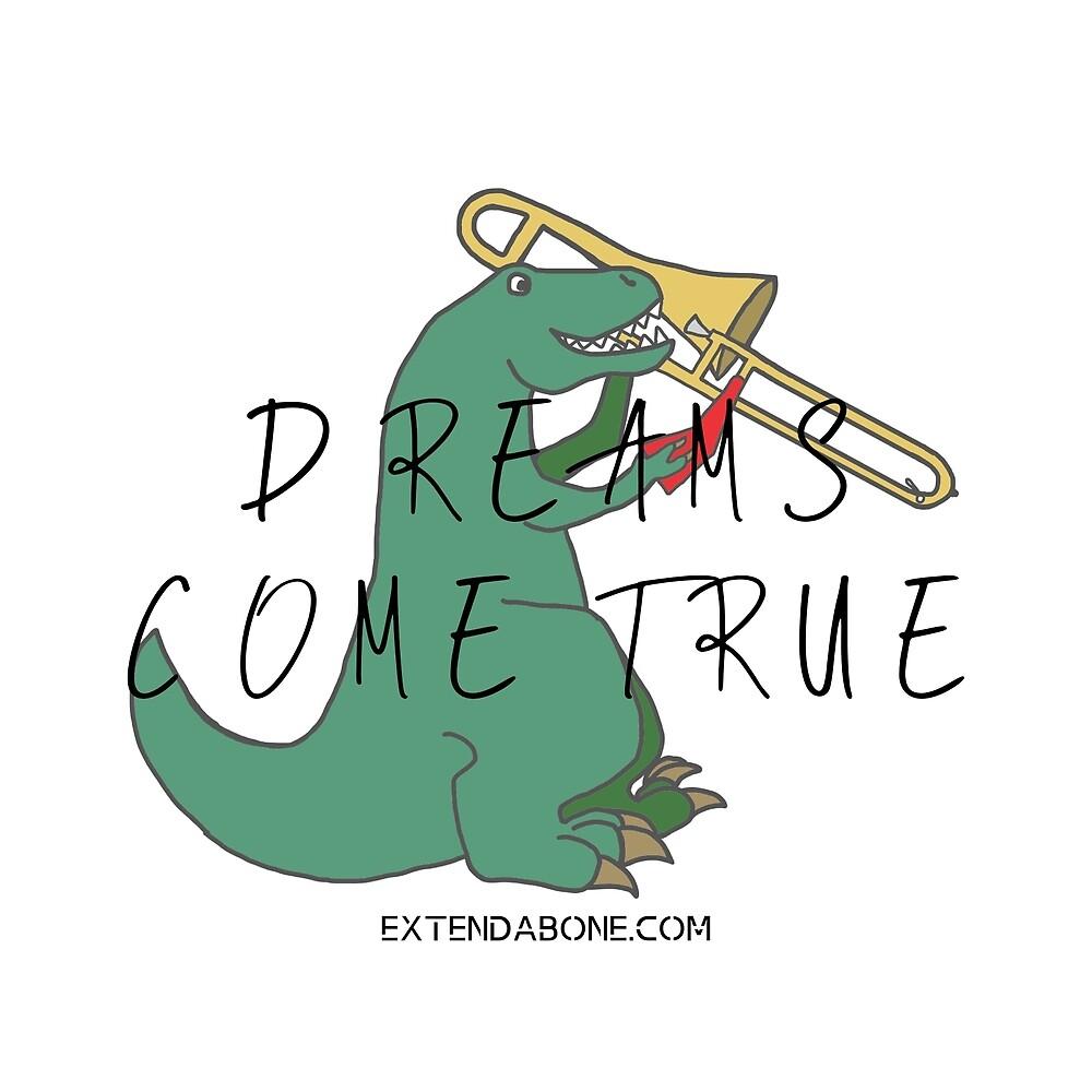 Dreams Come True-curved by Extendabone