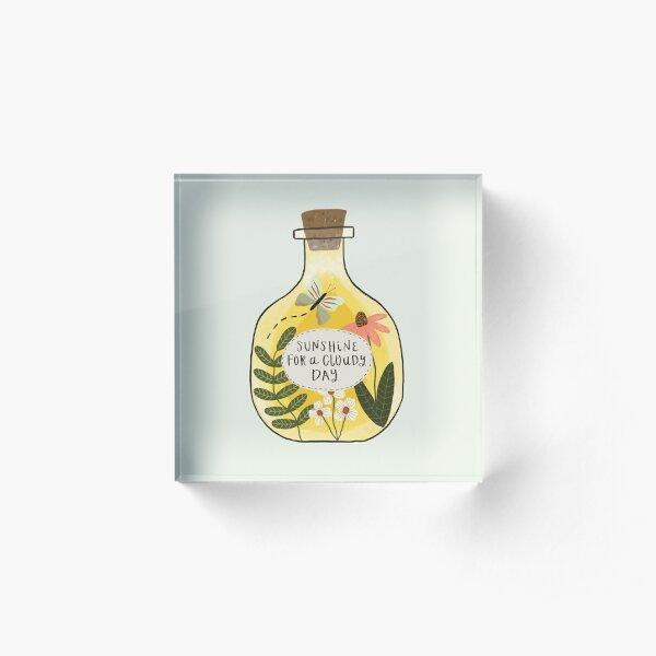 Bottle of Sunshine for Cloudy Days Acrylic Block