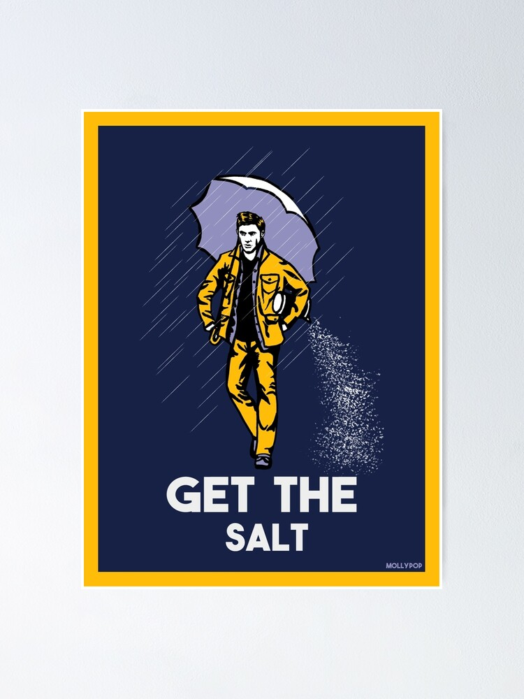 Alternate view of get the salt sticker and prints Poster