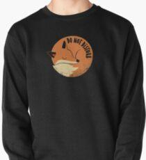 Do Not Disturb Pullover Sweatshirt