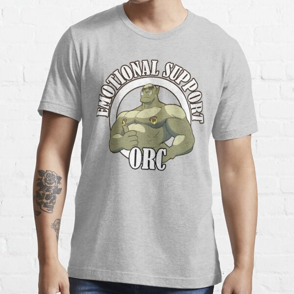Emotional Support Orc Essential T-Shirt