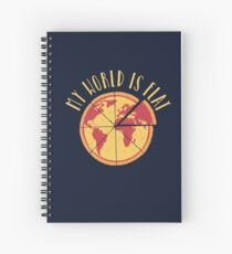 My World Is Flat Spiral Notebook