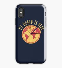 My World Is Flat iPhone Case