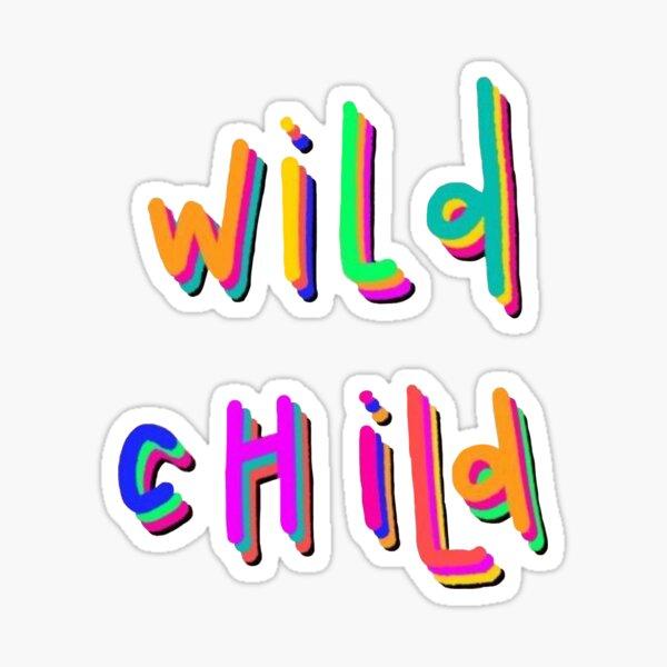 wild child ! Sticker