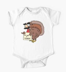 "Thanksgiving ""I'm Not A Turkey"" One Piece - Short Sleeve"